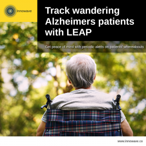 Elderly Care: Track wandering Alzheimers patients with LEAP